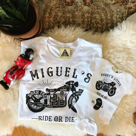 « MOTORCYCLE BIKER RIDE OR DIE »  DADDY & ME