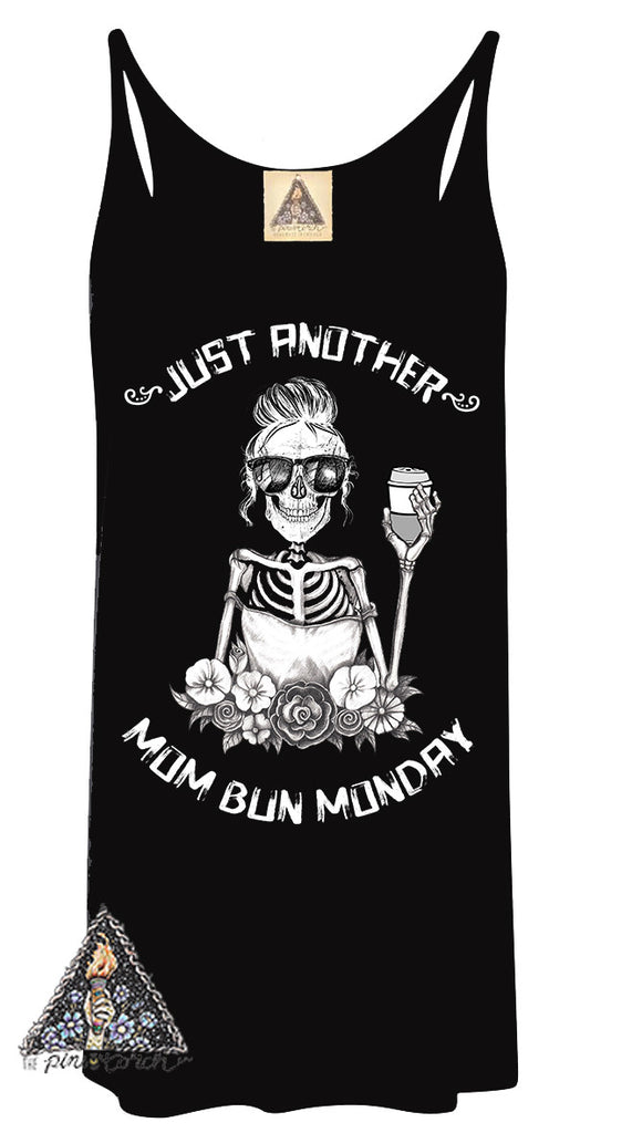 « JUST ANOTHER MOM BUN MONDAY » WOMEN'S SLOUCHY TANK