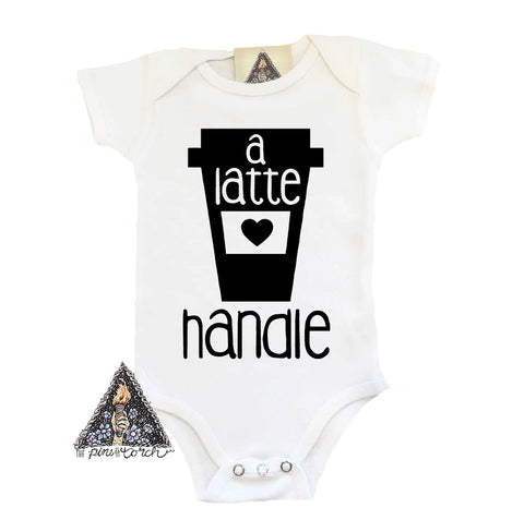 « A LATTE HANDLE » BODYSUIT