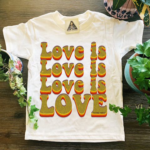 « LOVE IS LOVE IS LOVE IS LOVE » KID'S TEE