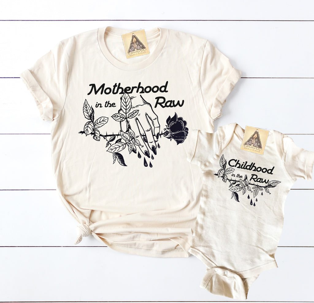 « MOTHERHOOD IN THE RAW + CHILDHOOD IN THE RAW » MOMMY & ME // Cream Unisex Tee + Bodysuit