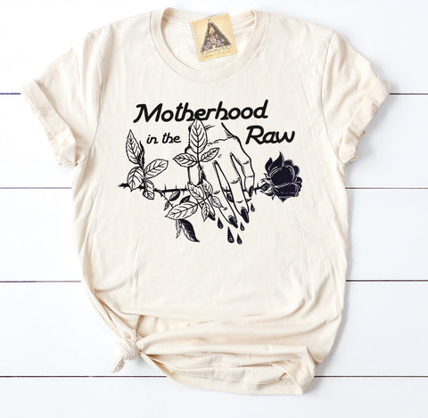 « MOTHERHOOD IN THE RAW » CREAM UNISEX TEE