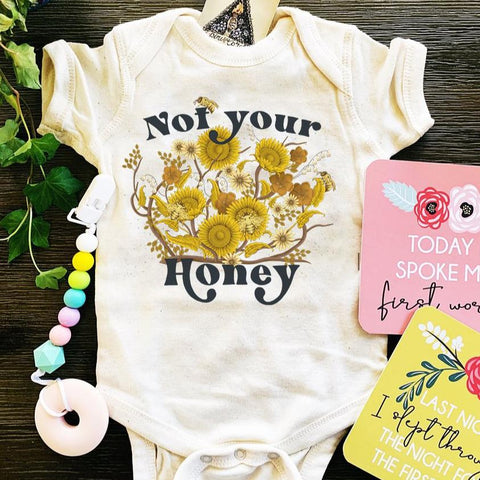« NOT YOUR HONEY » BODYSUIT
