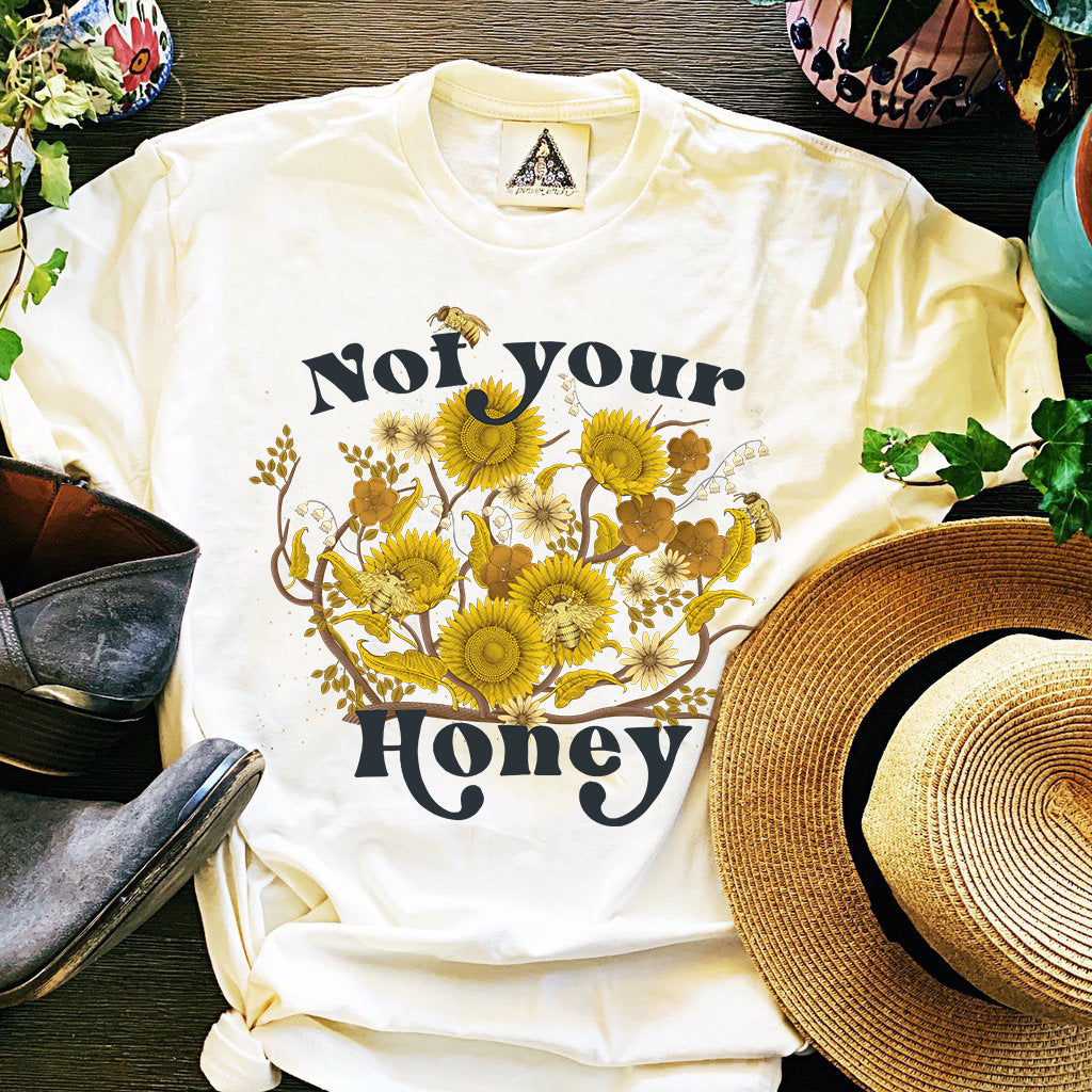 « NOT YOUR HONEY » CREAM UNISEX TEE