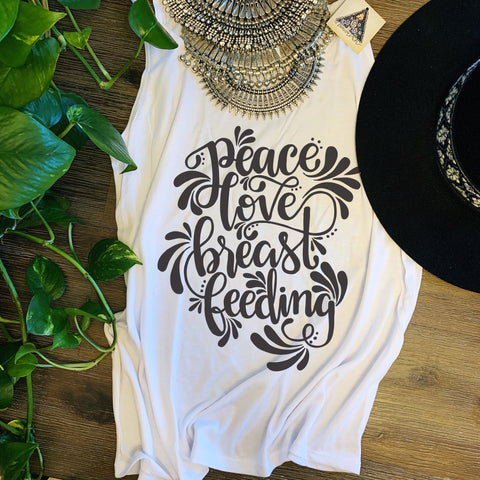 « PEACE, LOVE, BREASTFEEDING » SLOUCHY TANK