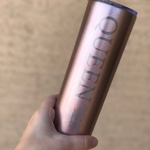 QUEEN BEE « 22 oz ROSE GOLD STAINLESS STEEL TUMBLER »