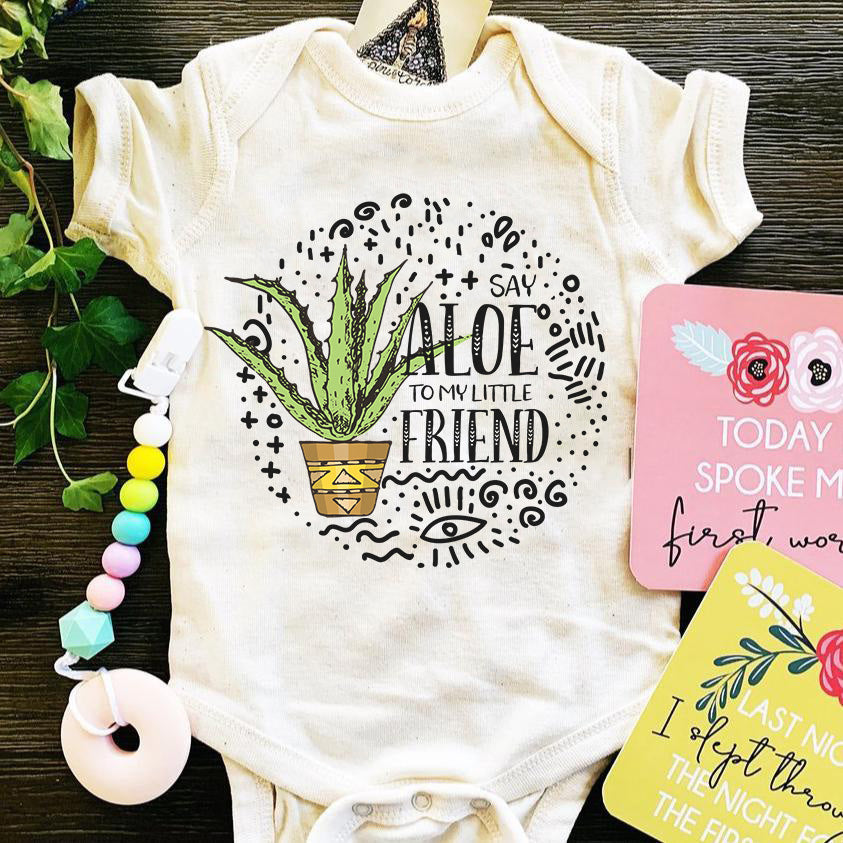 « SAY ALOE TO MY LITTLE FRIEND » BODYSUIT