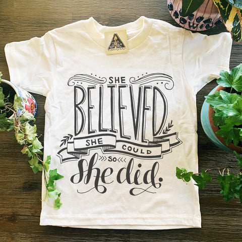 « SHE BELIEVED SHE COULD AND SHE DID » CREAM KID'S TEE