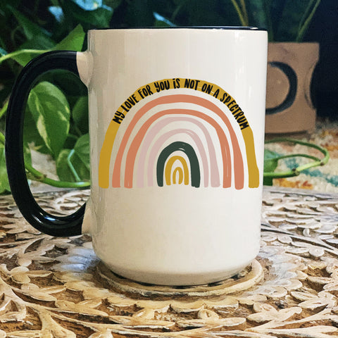 « MY LOVE FOR YOU IS NOT ON A SPECTRUM » MUG