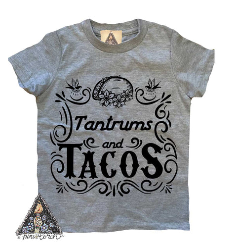 « TANTRUMS AND TACOS » KID'S TEE