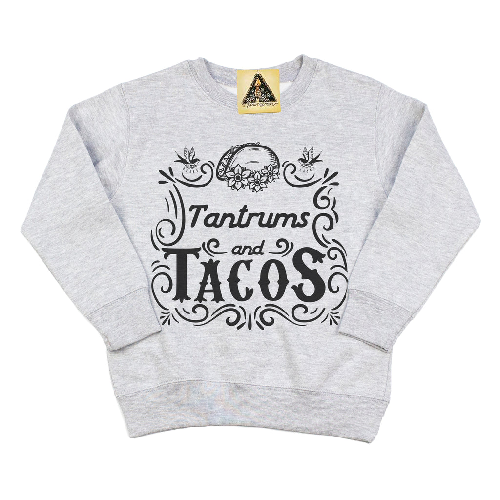 « TANTRUMS AND TACOS » KID'S PULLOVER