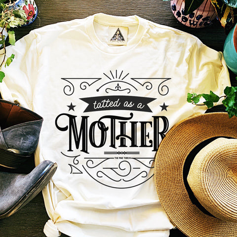 « TATTED AS A MOTHER » CREAM UNISEX TEE