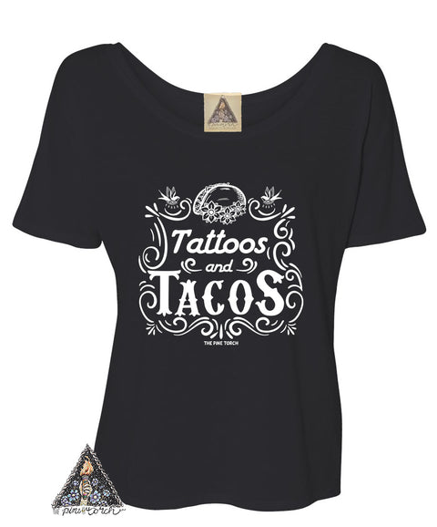 « TATTOOS AND TACOS » BLACK SLOUCHY OR UNISEX TEE