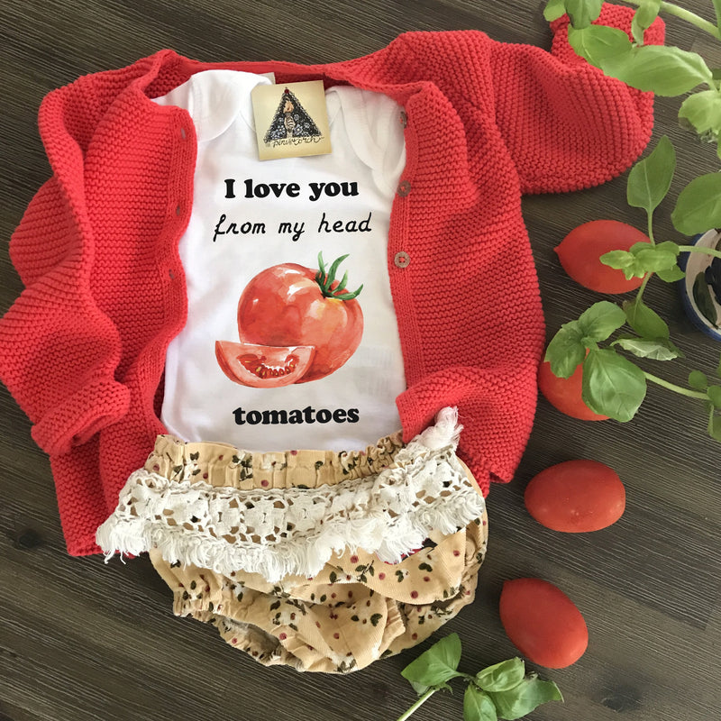 « I LOVE YOU FROM MY HEAD TOMATOES » BODYSUIT