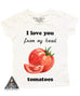 « I LOVE YOU FROM MY HEAD TOMATOES » KID'S TEE