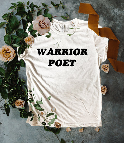 « WARRIOR POET » CREAM, GRAY or BLACK UNISEX TEE