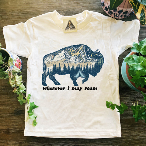 « WHEREVER I MAY ROAM - BUFFALO » KID'S TEE