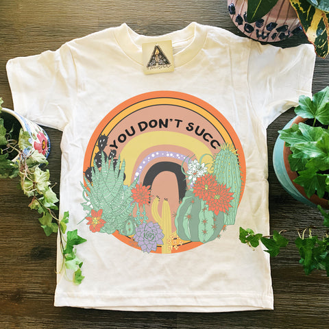 « YOU DON'T SUCC » KID'S TEE