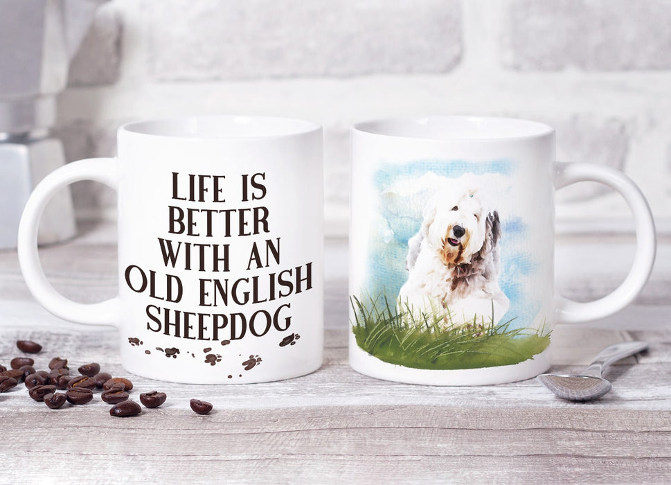 Life Is Better With An Old English Sheepdog Mug