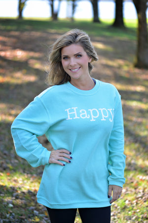 Happy - Corded Sweatshirt