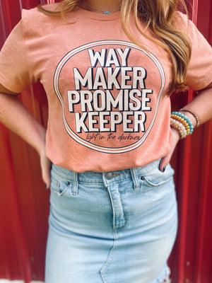 Way Maker ~ Promise Keeper ~ Light In The Darkness