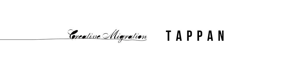 Tappan & Creative Migration