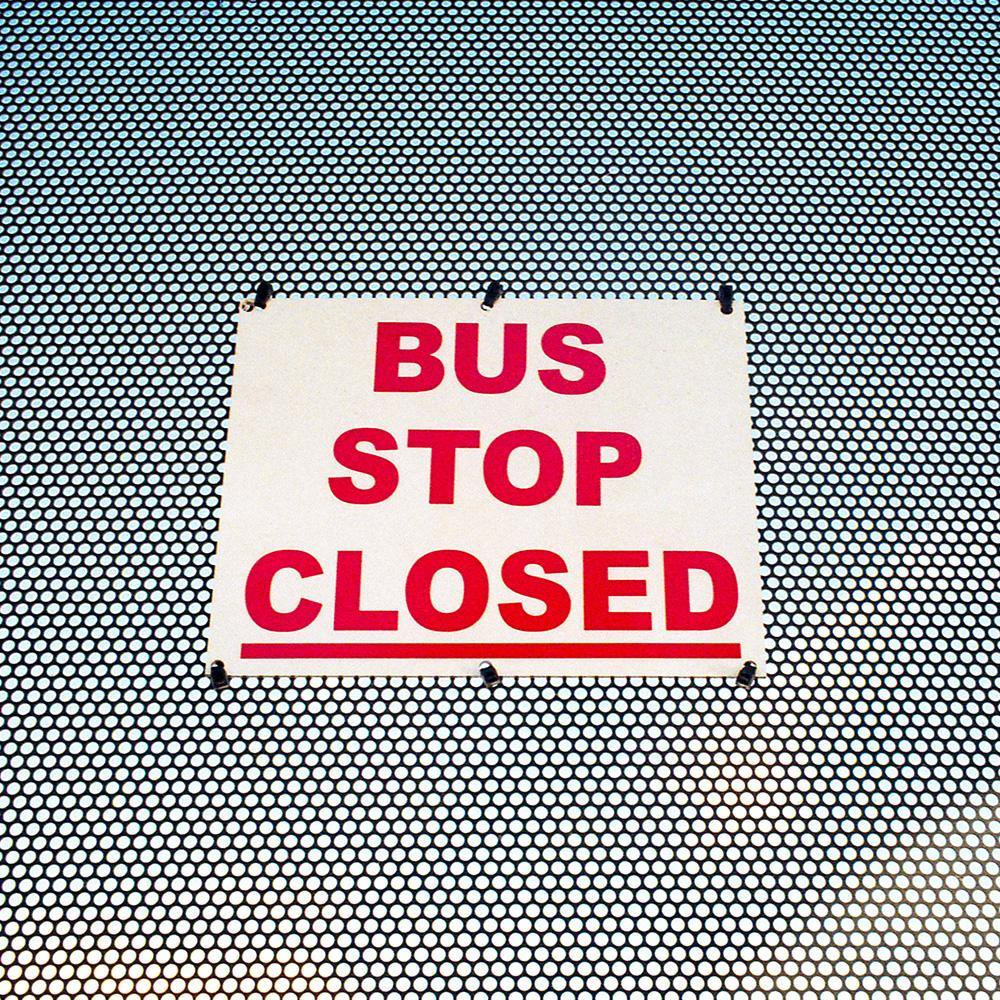 Bus Stop Closed