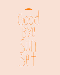 Bye Sunset