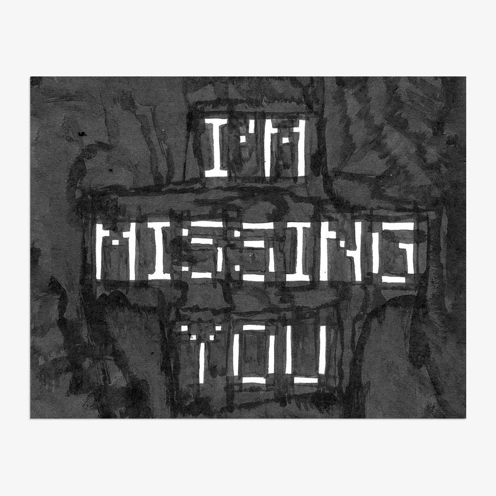 I'm Missing You, Print  by  I'm Missing You Tappan