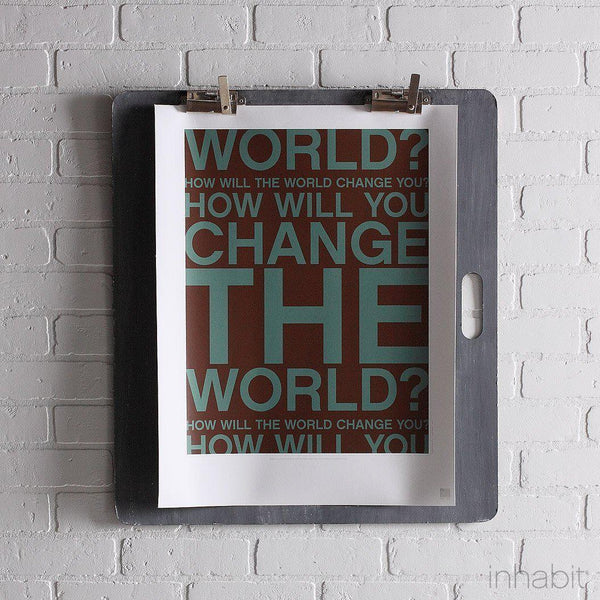"Change the World in Cornflower Print - 18"" x24""- Art Prints - Inhabitliving.com - Inhabit - 1"