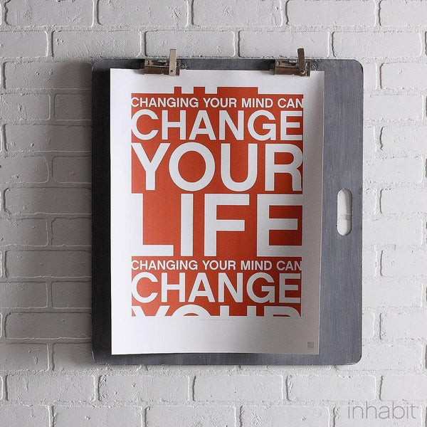 "Change Your Life in Rust Print - 18"" x24""- Art Prints - Inhabitliving.com - Inhabit - 1"