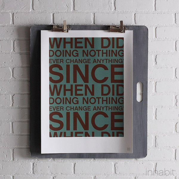 "Since When in Cornflower Print - 18"" x24""- Art Prints - Inhabitliving.com - Inhabit - 1"