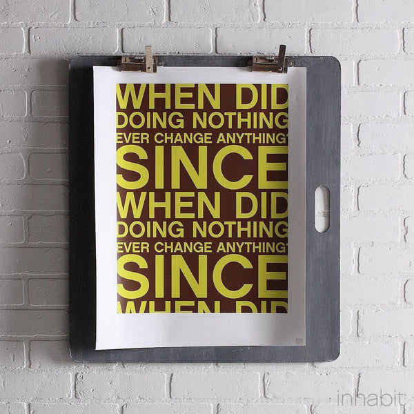 "Since When in Chocolate & Lime Print - 18"" x24""- Art Prints - Inhabitliving.com - Inhabit - 1"