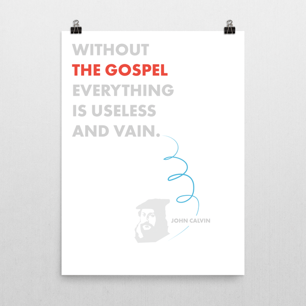 Everything is Vain Quote, John Calvin