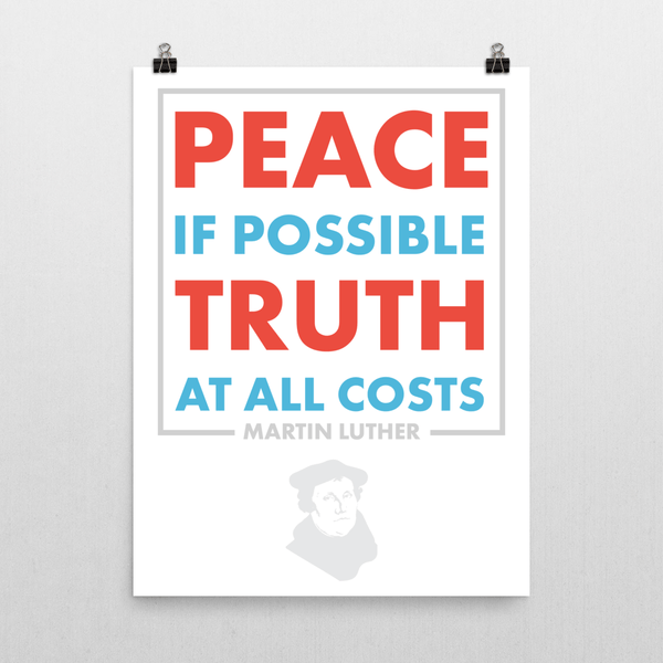 Truth at All Costs, Martin Luther Quote