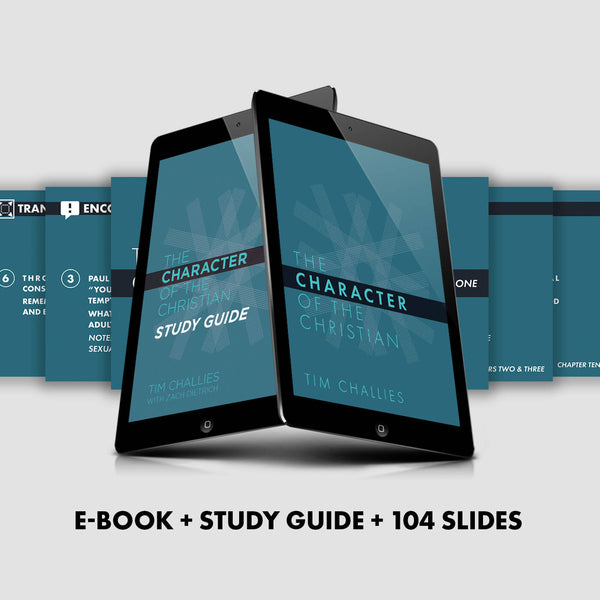 The Character of the Christian, Study Guide, & Slides