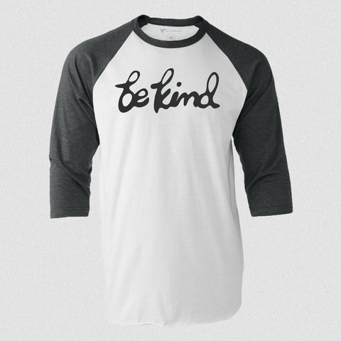 Be Kind Raglan T-Shirt