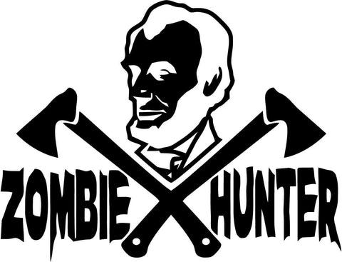 Abraham Lincoln Zombie Hunter - Vinyl Car Window and Laptop Decal Sticker