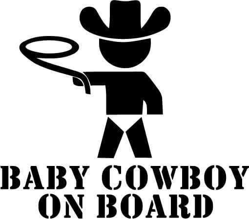 Baby Cowboy On Board - Vinyl Car Window and Laptop Decal Sticker - Decal - Car and Laptop Window Decal Sticker - 1