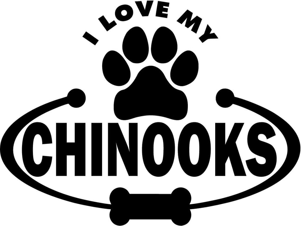 Chinooks Paw Bone I Love My Vinyl Car Window Laptop Decal Sticker