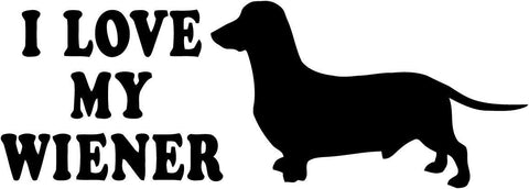 I Love My Wiener with Dachshund Vinyl Car Window Laptop Decal Sticker