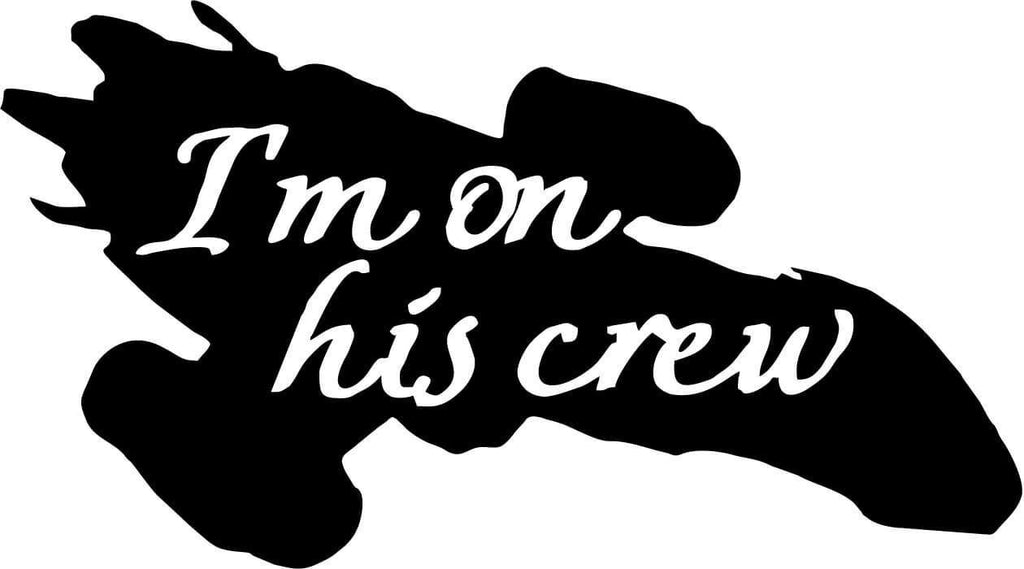 Firefly - I'm on his crew - Vinyl Car Window and Laptop Decal Sticker - Decal - Car and Laptop Window Decal Sticker - 1