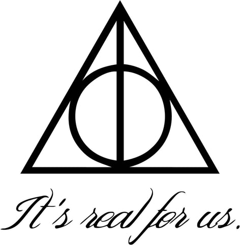 Harry Potter - It's Real For Us - Deathly Hallows - Vinyl Car Window and Laptop Decal Sticker