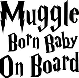 Harry Potter Muggle Baby On Board Vinyl Car Window Laptop Decal Sticker