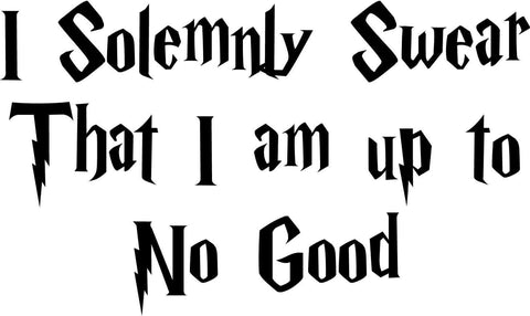 Harry Potter - I Solemnly Swear That I Am Up To No Good - Vinyl Car Window and Laptop Decal Sticker