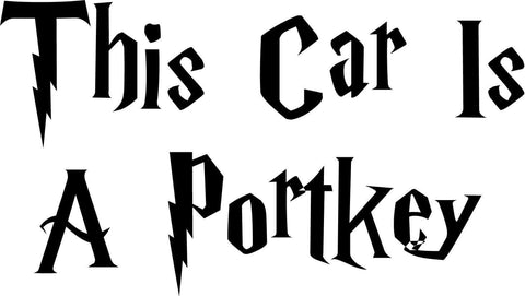 Harry Potter This Car Is A Portkey Vinyl Car Window Laptop Decal Sticker