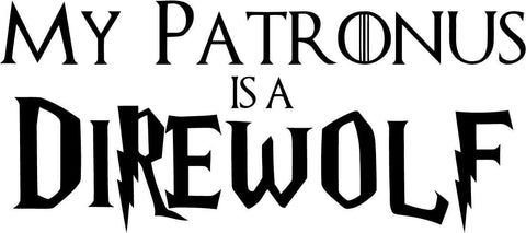 Harry Potter & Game of Thrones - My Patronus is a direwolf - Vinyl Car Window and Laptop Decal Sticker