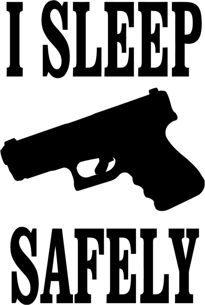 I Sleep Safely Vinyl Car Window Laptop Decal Sticker