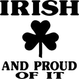 Irish and Proud of it Vinyl Car Window Laptop Decal Sticker