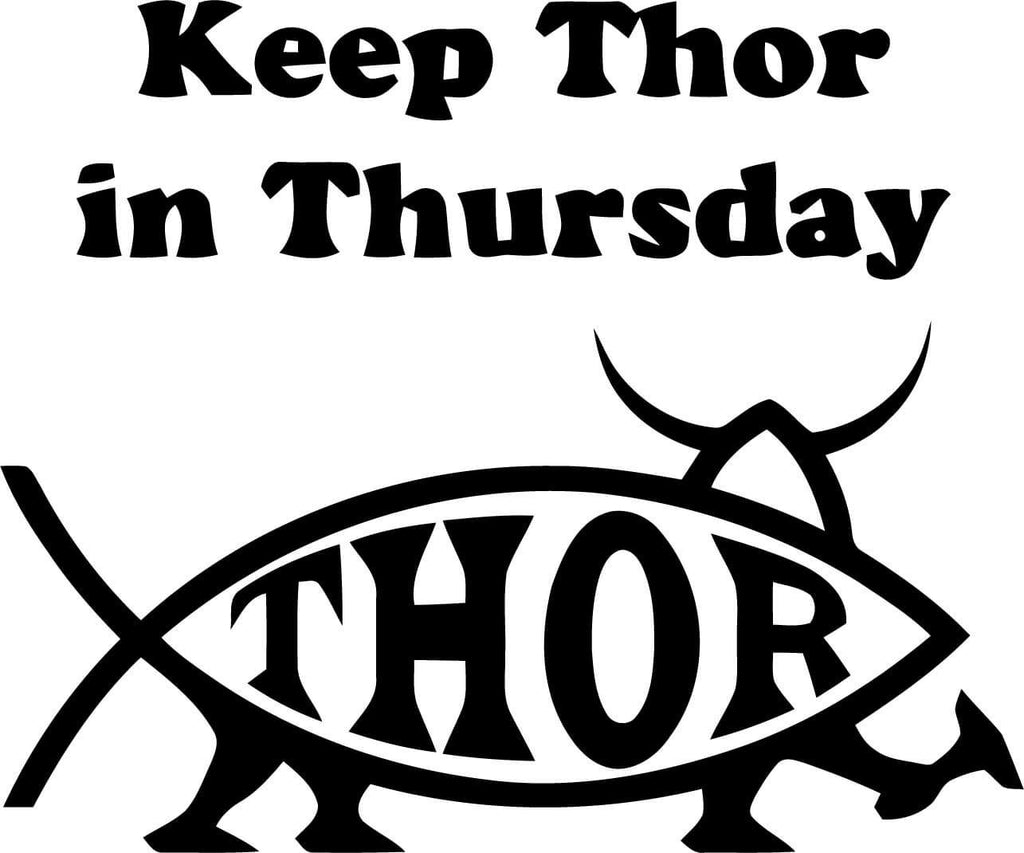 Keep Thor In Thursday Vinyl Car Window Laptop Decal Sticker